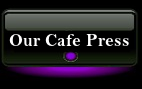 Our Cafe Press Store Link