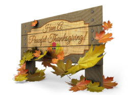 wood sign with message have a peaceful thanksgiving